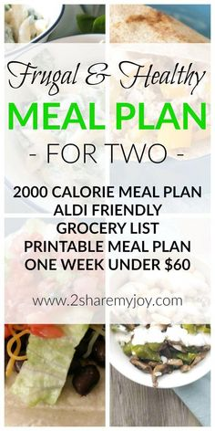 Healthy Meal Plan for Two on a budget and a 2000 calorie diet. This meal plan is. - BargainsRus Home Remedies, Oils and Herbs - Healthy recipes Plant Based Meal Planning, Budget Meal Planning, Cooking On A Budget, Easy Cooking, Healthy Cooking, Cheap Meal Plans, Vegan Meal Plans, Diet Meal Plans, Meal Prep