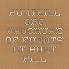 hunthill.org brochure of events at Hunt Hill