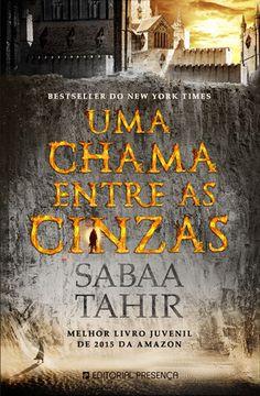 Books Are Awesome: Uma chama entre as cinzas de Sabaa Tahir (#1)