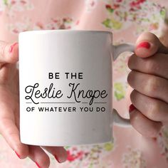 """""""Be the Leslie Knope of whatever you do."""" We love Leslie from the hit show Parks and Recreation, and we..."""
