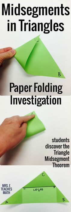 Midsegment in Triangles Paper Folding Activity - a discovery investigation for geometry