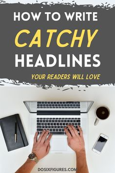 How to write an attention-grabbing headline for your blog posts. Best practices for writing catchy viral blog post titles. Blog Writing, Writing Tips, Writing Prompts, Business Writing, Business Tips, Online Business, Make Money Blogging, Make Money Online, How To Make Money