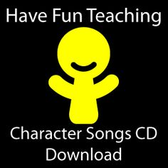 Character Songs Download - Have Fun Teaching
