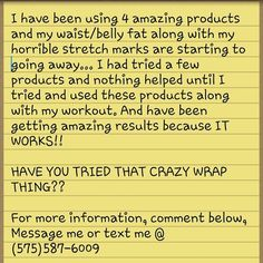 Have you tried that crazy wrap things??