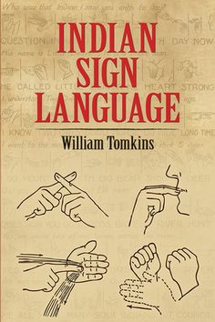 Indian Sign Language by William Tomkins paperback Native American Cherokee, Native American Symbols, Native American Quotes, Native American History, American Indians, Cherokee Symbols, Native Symbols, Cherokee Indians, Cherokee Names
