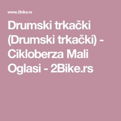 Drumski trkački (Drumski trkački) - Cikloberza Mali Oglasi - 2Bike.rs