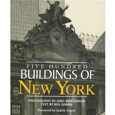 Five Hundred Buildings of New York - Architecture & Travel - Books & Media - The Met Store