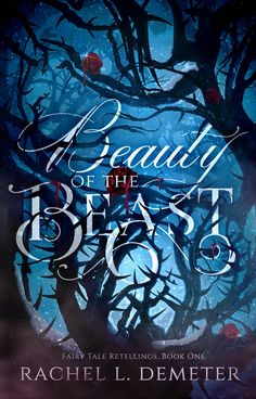 Blog Tour! Review/New Release! Beauty of the Beast by Rachel L. Demeter!