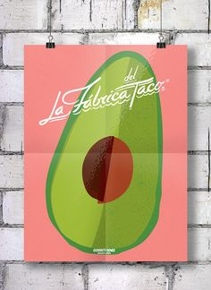 La Fábrica del Taco  by Bosque ™, via Behance. Yea I know. Design. But I love me some Avocado!