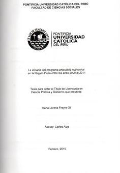 La eficacia del programa articulado nutricional en la Región Piura entre los años 2008 al 2011/ Karla Lorena Freyre Gil. (2015) / JL 3429.P64 F82