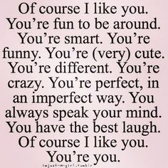 Image of: Funny Of Course Like You Youre You Really Like You Quotes Crazy In Pinterest 272 Best Cute Relationship Quotes Images In 2019 Inspirational