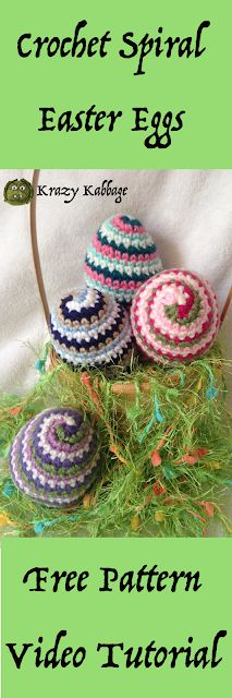 Krazy Kabbage: Crochet Spiral Easter Eggs