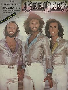 Barry, Robin, and Maurice Gibb, Bee Gees: The Authorized Biography (1979)