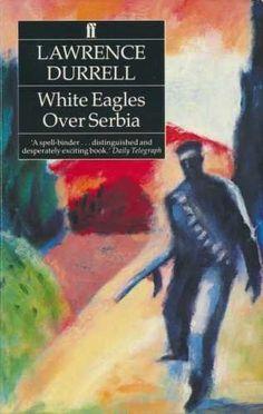 White Eagles Over Serbia by Durrell, Lawrence (March 8, 1... https://www.amazon.co.uk/dp/B015X36UB6/ref=cm_sw_r_pi_dp_x_fARFybKSXNM5Z
