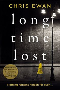 Long Time Lost by Chris Ewan…
