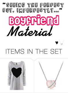 """Boyfriend Material"" by jetixenterment ❤ liked on Polyvore featuring art"