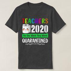 Class Of 2020 Graduation Teacher Funny Quarantine T-Shirt Teacher Quotes, Teacher Humor, Teacher Shirts, Toddler Teacher, Old Teacher, Preschool Graduation Gifts, Graduation Shirts, Graduation Songs, Preschool Shirts