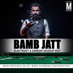 Bamb Jatt - Elektrohit & Anirudh Mashup Edit Latest Song, Bamb Jatt - Elektrohit & Anirudh Mashup Edit Dj Song, Free Hd Song Bamb Jatt - Elektroh
