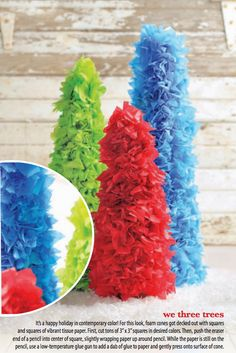 We three trees are festive and bright! This DIY Christmas project is made from foam cones and tissue paper.
