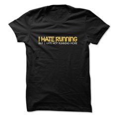 I Hate Running But I Hate Not Running More T-Shirts, Hoodies, Sweaters