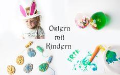 Hier findet ihr die schönsten Bastelideen, Malideen und Spielideen zu Ostern. So wird euch basteln mit Kindern Spaß machen!
