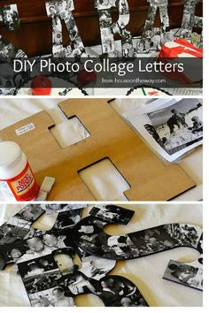 DIY Photo Collage Letters from houseontheway.com. These letters make a great gift or photo board for a party. Using wooden letters, photos and Mod Podge, you can create the perfect gift and keepsake!