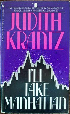I'll Take Manhattan  Author: Judith Krantz