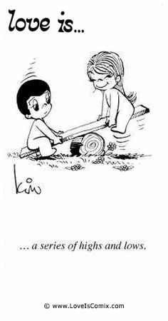 Love is. You need to experience the lows to appreciate the highs in life ✔️ All You Need Is Love, What Is Love, Cute Love, My Love, Love Is Cartoon, Love Is Comic, Relationship Quotes, Relationships, Life Quotes