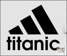 Adidas Logo Or Sinking Titanic Silly Pictures, Funny Photos, Best Funny Pictures, Titanic, Funny Texts, Funny Jokes, Hilarious, Lmfao Funny, Funny Stuff