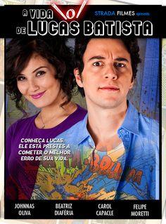 Websérie A Vida \o/ de Lucas Batista - Poster de Estréia #AVLB #webserie
