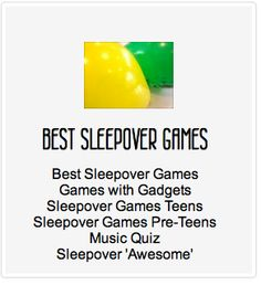 Some awesome sleepover games. These are the top voted games from across the site. Games with Gadgets is a fun new group of games....