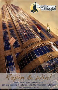 Pin deze foto en win! Maak kans op een overnachting in 5 sterren Hotel Manhattan in Rotterdam! (actie loopt tot 31 november) #repin #hotelkamerveiling #win #hotel