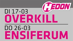 Hedon Overkill en Ensiferum
