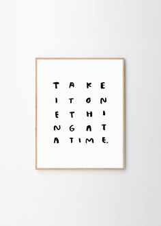 Take it one thing at a time by People I've Loved | Poster from theposterclub.com