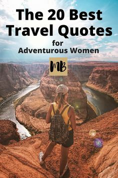 travelhacking adventurous inspiration wanderlust travel quotes women best top for the 20 20 Top Travel Quotes for Adventurous Women The 20 Best Travel Quotes for Adventurous Women You can find Wanderlust and more on our website Travel Maps, Travel Packing, Travel Usa, Travel Posters, Travel Destinations, Packing Tips, Bus Travel, Funny Travel, Travel Planner
