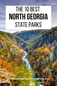 The 10 Best North Georgia State Parks, including an overview of the top activities and attractions as well as the available accommodations in each. Cabins In North Georgia, Georgia Cabin Rentals, Hiking In Georgia, Georgia State Parks, Georgia Usa, Savannah Georgia, Cool Places To Visit, Places To Travel, Gorges State Park