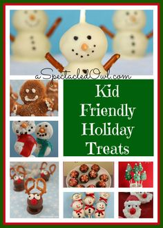 Kid Friendly Holiday Treats #Christmas
