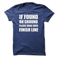 Running  - IF FOUND ON GROUND T-Shirts, Hoodies, Sweaters