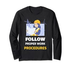 Follow Proper Work Procedures Long Sleeve T-Shirt MUGAMBO
