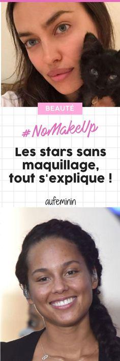 Les stars avec et sans maquillage : tout s'explique ! #maquillage #nomakeup #stars #beauté #naturelle #aufeminin