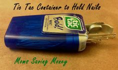 Around the house storage: Tic Tac Container - http://momssavingmoney.com/around-the-house-tic-tac-container/
