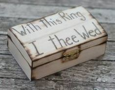 """Country Wedding ring bearer box """"with this ring I thee wed"""" Ring Bearer Pillows, Ring Bearer Box, Ring Pillow, Cute Wedding Ideas, Wedding Trends, Wedding Inspiration, Rustic Ring Bearers, Rings For Girls, Wedding Gallery"""