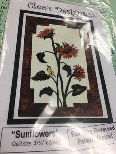 Sunflowers Quilt Pattern By Cleo's Designs    eBay