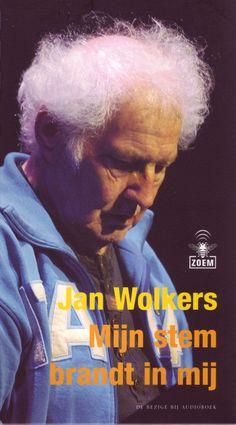 6) Jan Wolkers- Mijn stem brandt in mij