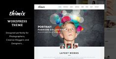 Thimix Creative Portfolio / Photography WP Theme . Thimix has features such as High Resolution: No, Widget Ready: Yes, Compatible Browsers: IE9, IE10, IE11, Firefox, Safari, Opera, Chrome, Compatible With: Bootstrap 3.x, Software Version: WordPress 4.3, WordPress 4.2, WordPress 4.1, WordPress 4.0, Columns: 4+