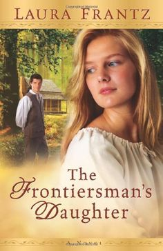 Frontiersman's Daughter, The: A Novel by Laura Frantz...Another slow starting book but man..once it grabs you, you can't stop reading until the end. Frantz keeps you guessing about the ending and I promise, you won't be disappointed. She writes candidly about bitterness and the way it can destroy our life but she always brings in the wonderful power of God's love to overcome! Looking forward to her next novel!