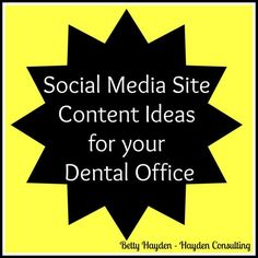 social media site content help for dental offices.