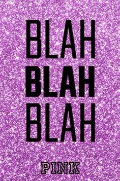 Blah Blah Blah New VS Pink background. Pink Nation Wallpaper, Pink Wallpaper Iphone, Pink Iphone, Cool Wallpaper, Sparkle Wallpaper, Screen Wallpaper, Victoria Secret Backgrounds, Victoria Secret Wallpaper, Pink Lockscreen