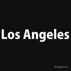 Los Angeles - Cities and Countries Collection by Billy Bernie