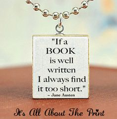 Jane Austen Book Quote - Scrabble Necklace Charm - Silver Ball Chain Necklace Included- Scrabble Pendant